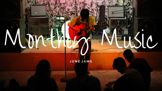 Monthly Music June